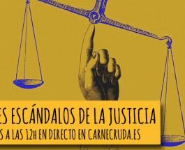 [PREVIA] Grandes escándalos de la justicia española