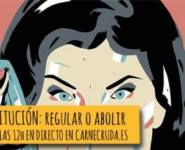 [PREVIA] Prostitución: Abolir o Regular