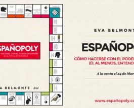 [PREVIA] ESPAÑOPOLY, QUIÉN CONTROLA EL TABLERO DEL PODER
