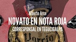 Alberto Arce, novato en nota roja